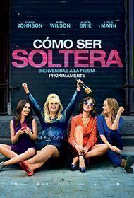 Poster de: COMO SER SOLTERA