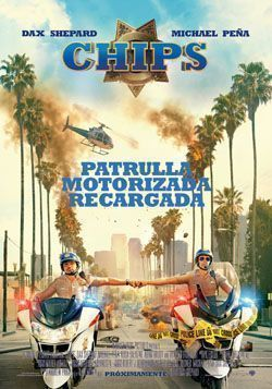 Poster de: CHIPS: PATRULLA MOTORIZADA RECARGADA