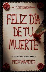 FELIZ DIA DE TU MUERTE - 2D CAST