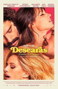 DESEARAS AL HOMBRE DE TU HERMANA - 2D CAST