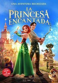 LA PRINCESA ENCANTADA - 2D CAST