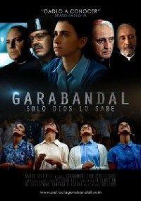 Poster de:1 GARABANDAL: SOLO DIOS LO SABE