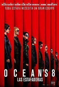 Poster de: OCEANS 8: LAS ESTAFADORAS