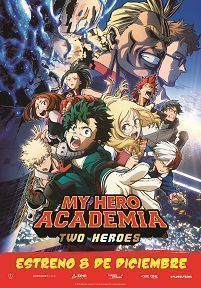 MY HERO ACADEMIA: TWO HEROES - 2D SUB