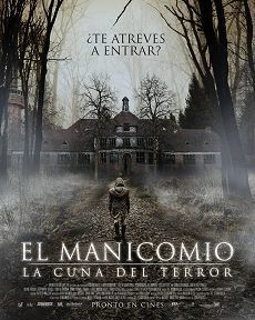 Poster de:1 EL MANICOMIO: LA CUNA DEL TERROR