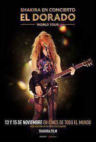 SHAKIRA: EN CONCIERTO EL DORADO WORLD TOUR - 2D SUB