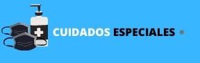MEDIDAS ESPECIALES DE CUIDADO